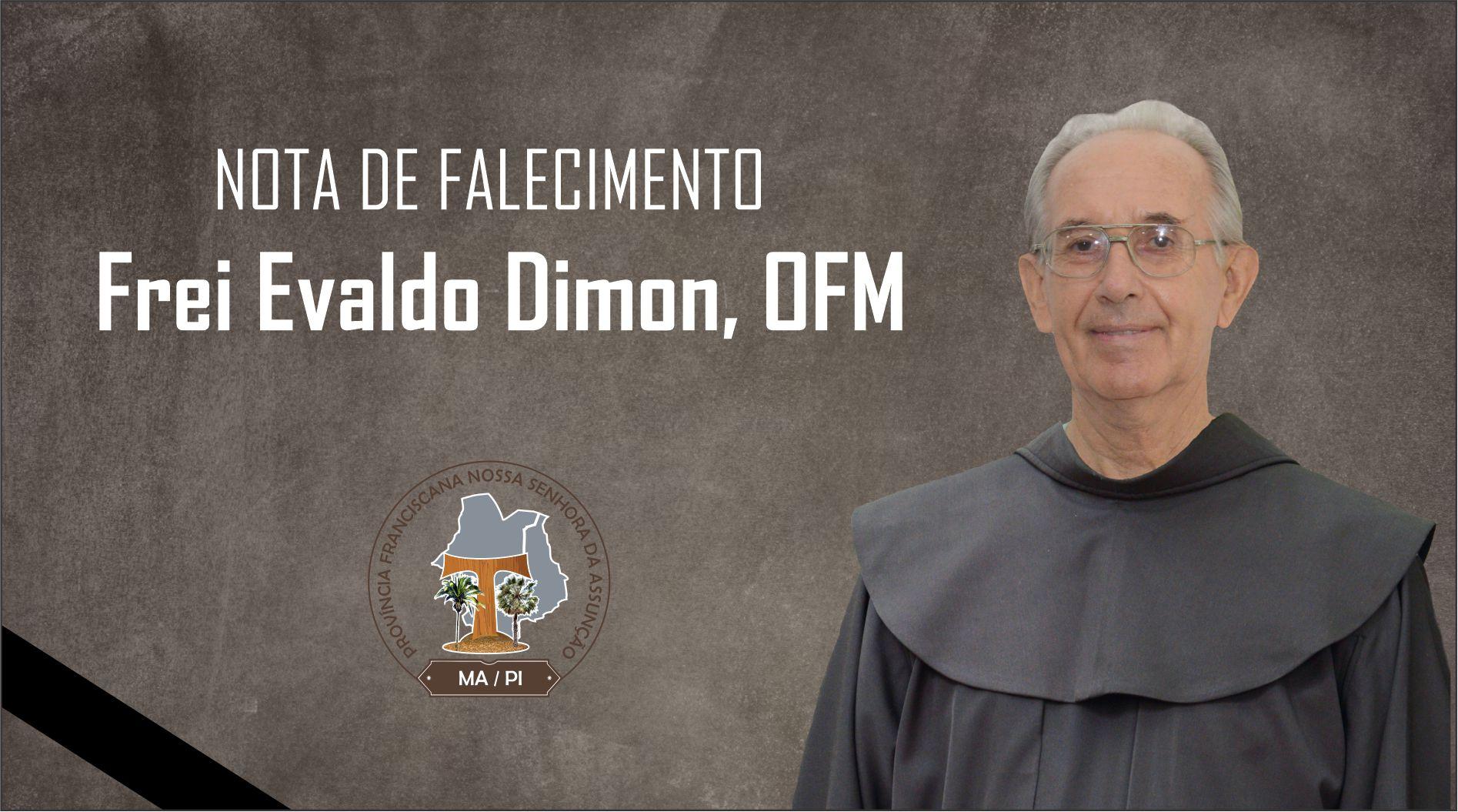Frei Evaldo Dimon Realiza sua Páscoa Derradeira
